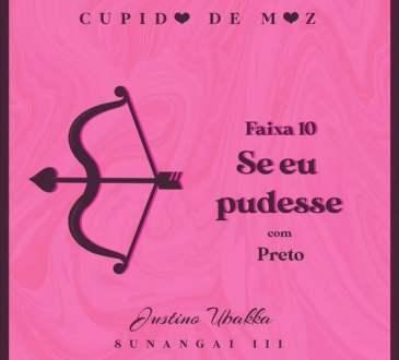 Justino Ubakka - Se eu Pudesse (feat. Preto)