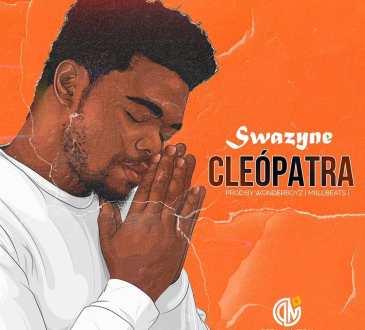 Swazyne - Cleópatra(Prod. WonderBoyz)