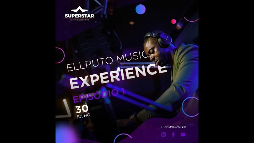Ellputo Music Experience (Episódio 1)