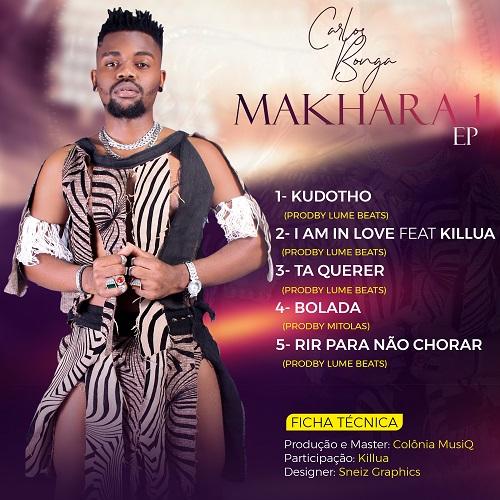 Carlos Bonga - Makhara 1 EP