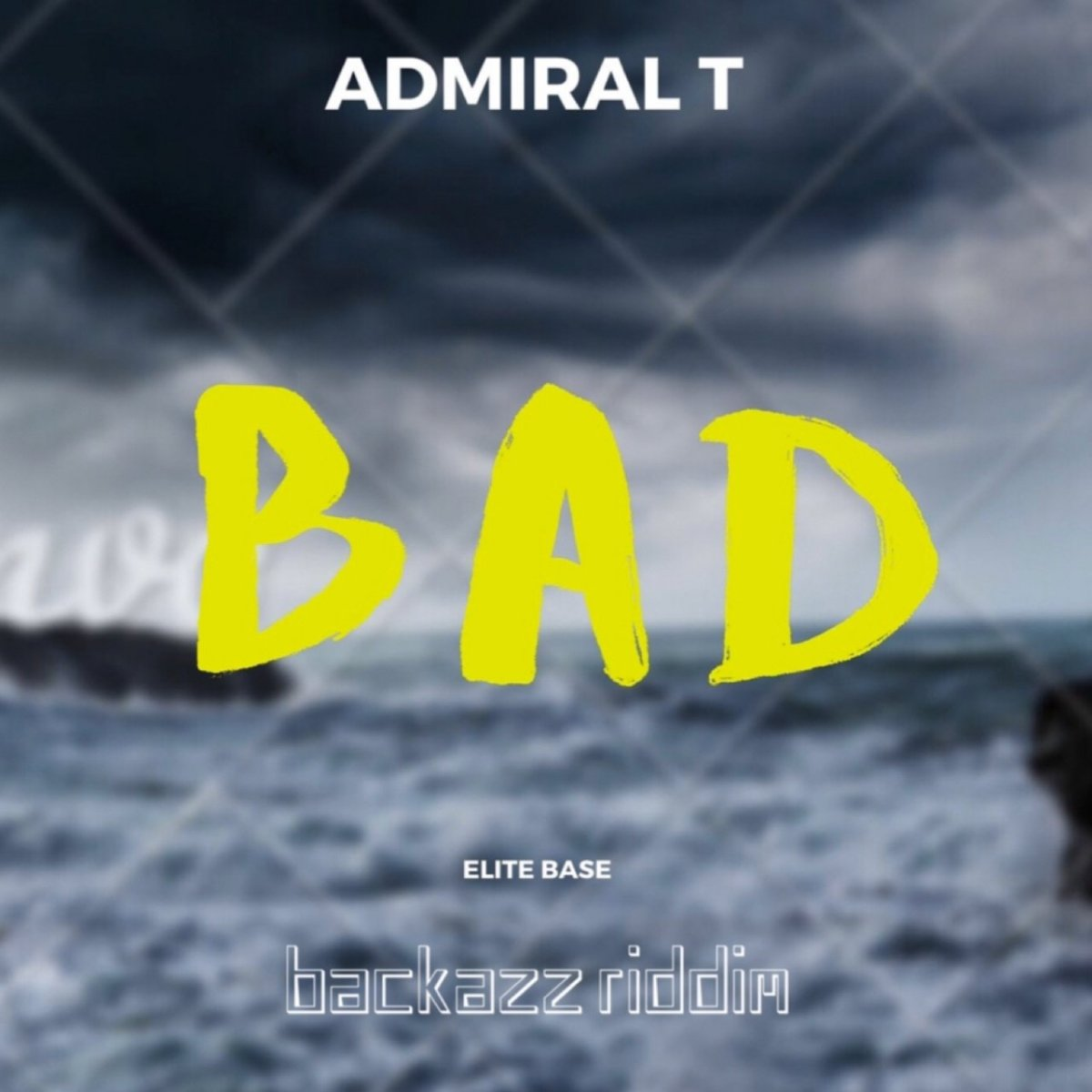 Admiral T - Bad (Backazz Riddim) (Cover)