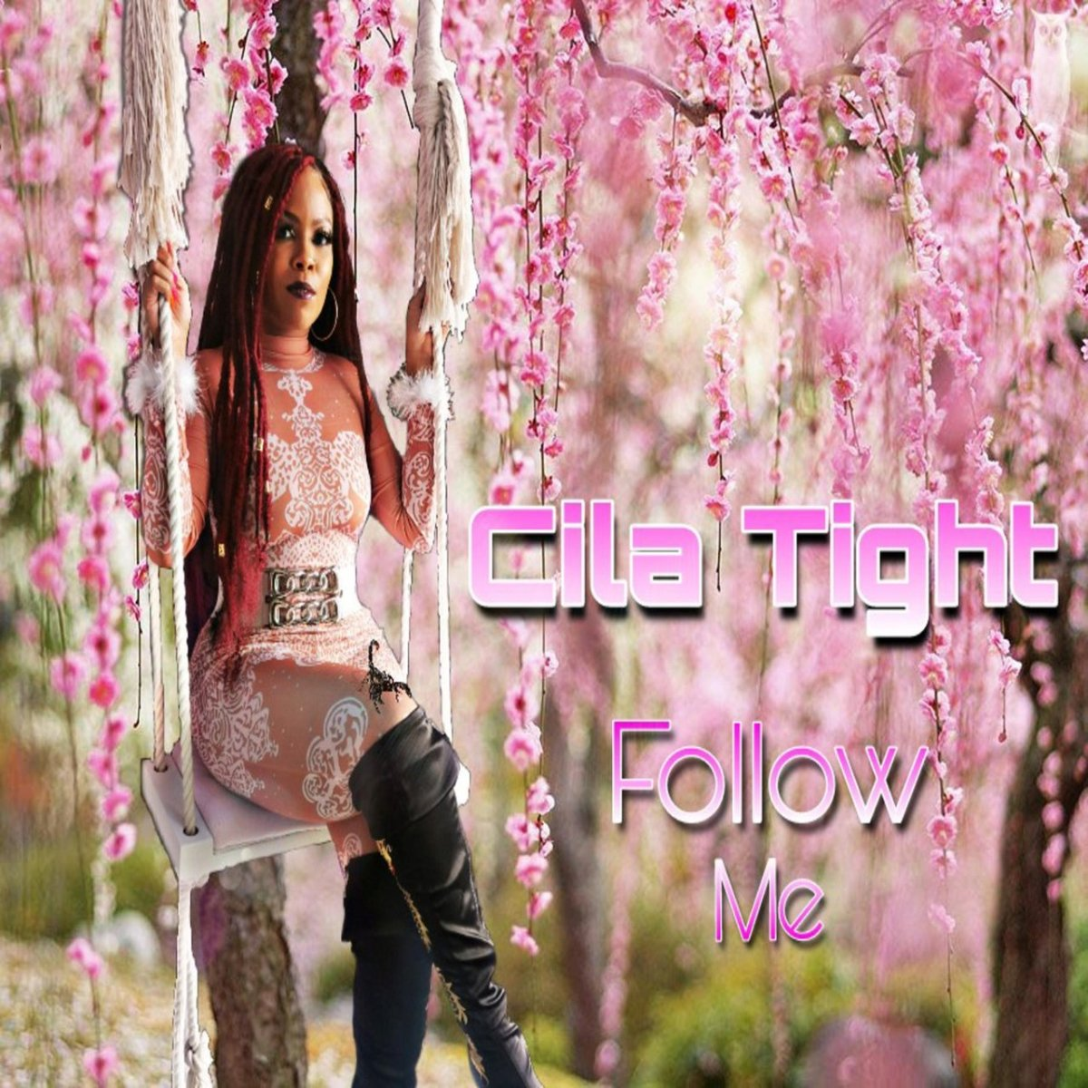 Cila Tight - Follow Me (Cover)