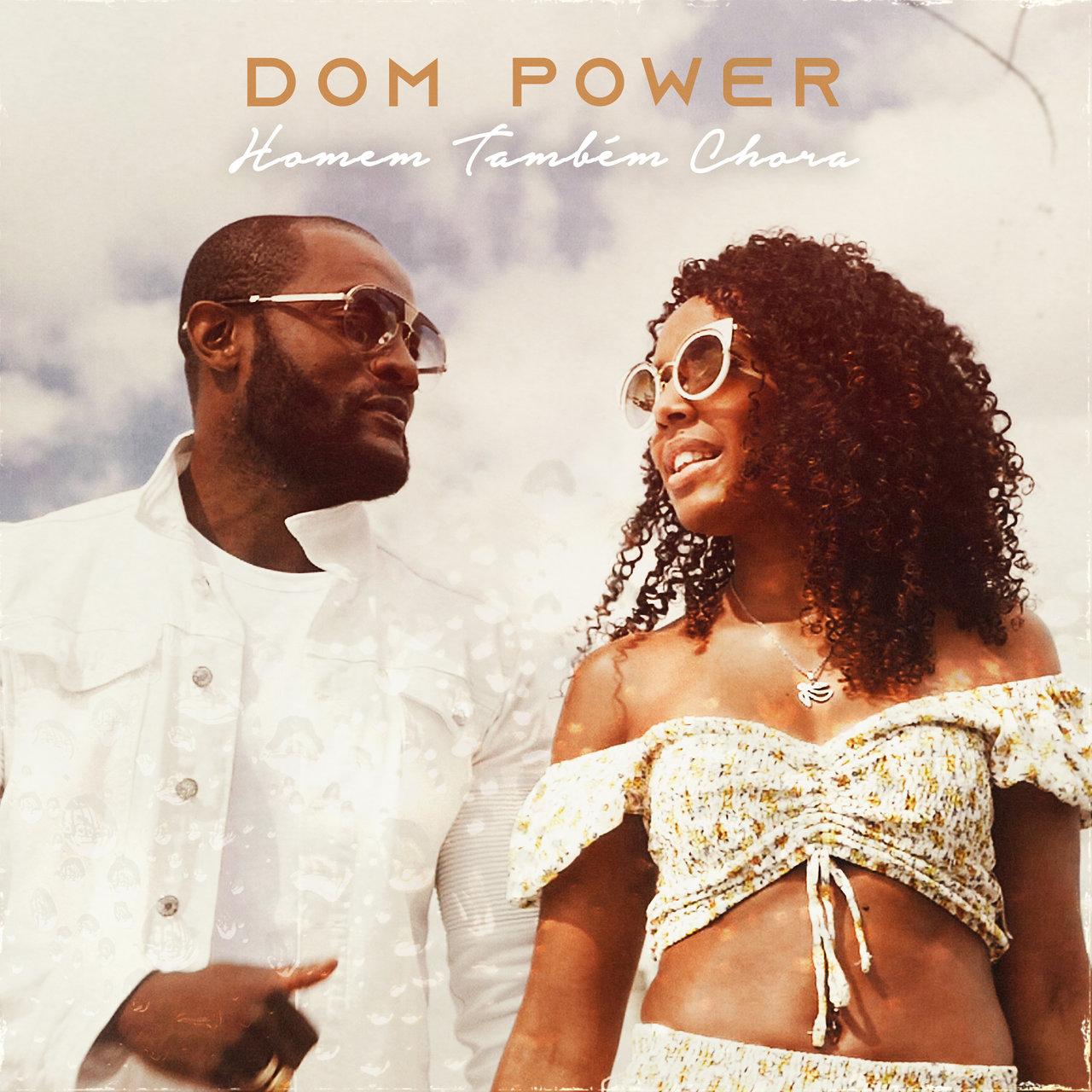 Dom Power - Homem também Chora (Cover)