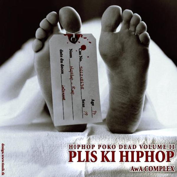 Hip Hop Po Ko Dead Volume II - Plis Ki Hip Hop (Cover)