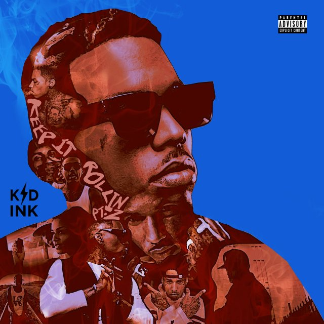 Kid Ink - Keep It Rollin Pt. 2 (Cover)