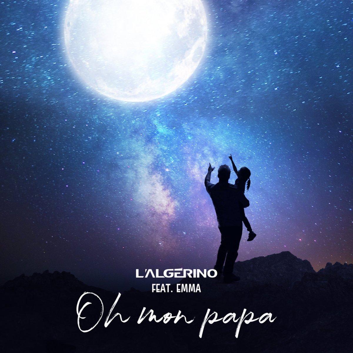 L'Algérino - Oh Mon Papa (ft. Emma) (Cover)