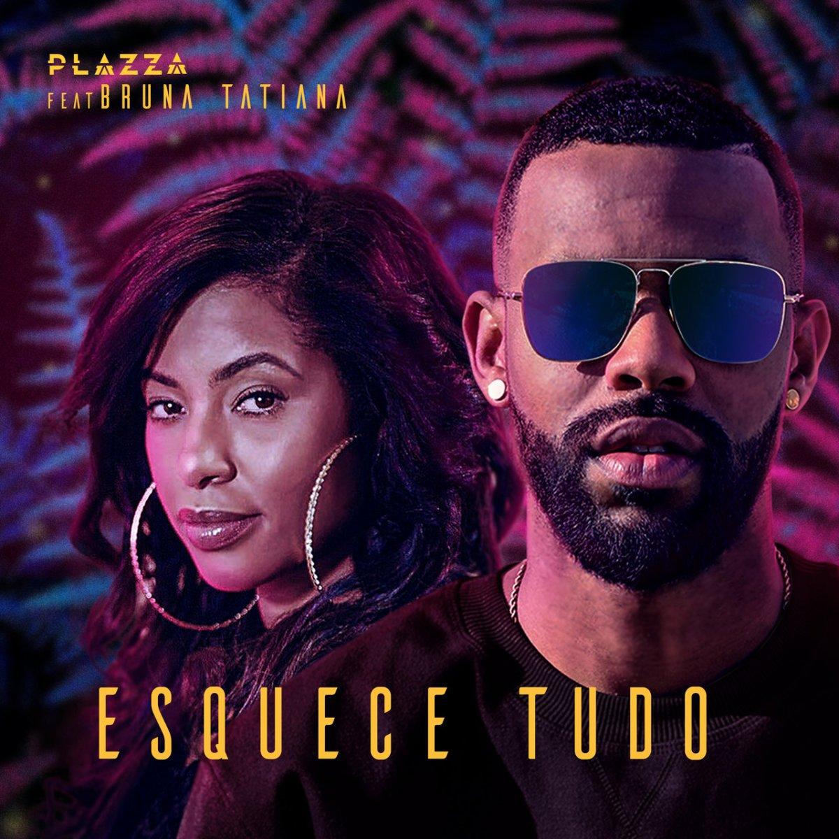 Plazza - Esquece Tudo (ft. Bruna Tatiana) (Cover)