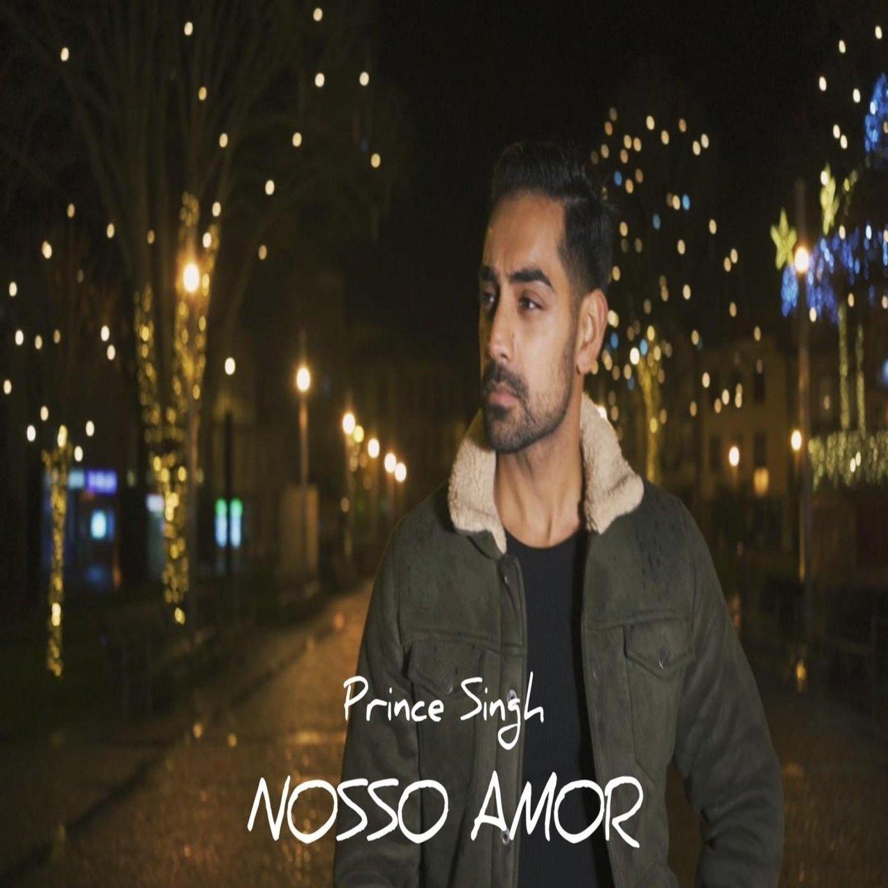 Prince Singh - Nosso Amor (Cover)