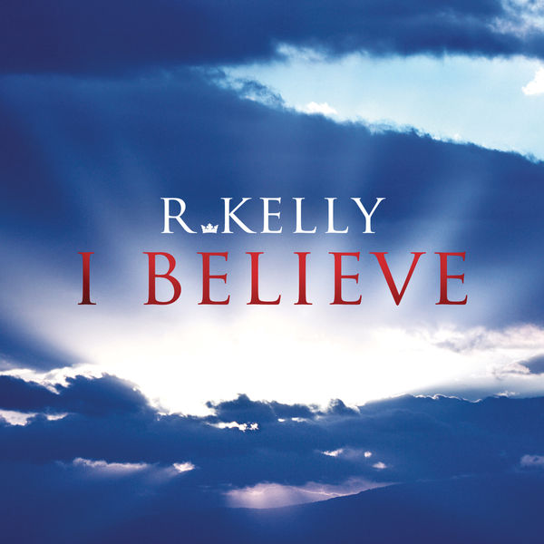 R. Kelly - I Believe (Cover)