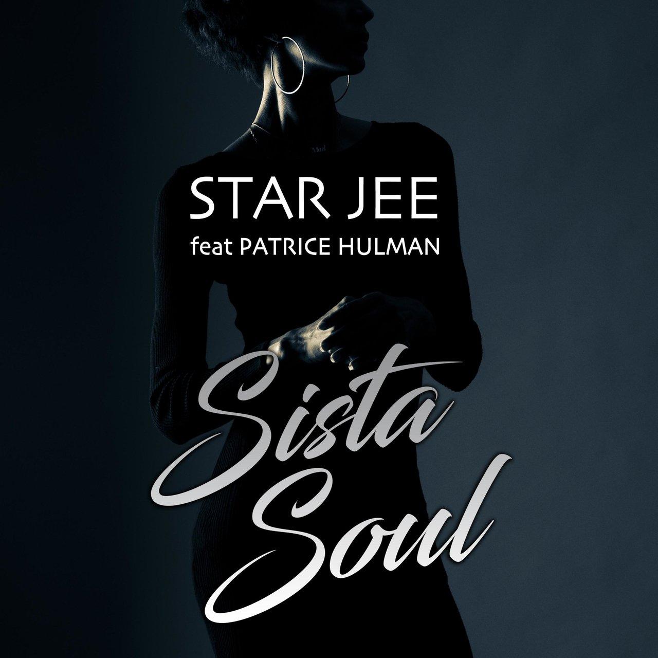 Star Jee - Sista Soul (ft. Patrice Hulman) (Cover)