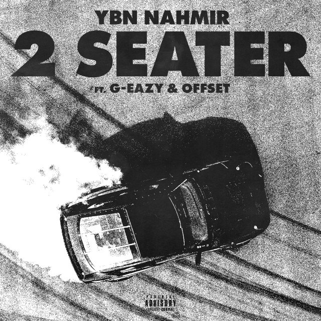 YBN Nahmir - 2 Seater (ft. G-Eazy and Offset) (Cover)