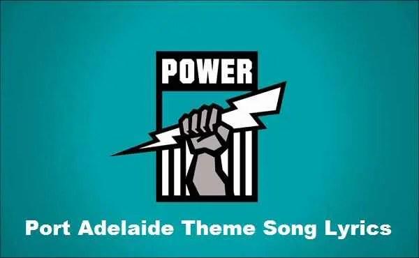 Photo of Port Adelaide Theme Song Lyrics – AFL Club Themes