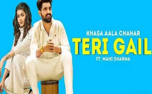 Photo of Teri Gail Lyrics Khasa Aala Chahar is Haryanvi's last song
