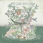 Megan Wyler - Through The Noise