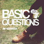 'Basic Questions' by Afro Cluster ft Greg Blackman (Single)