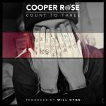 Count To Three by Cooper Rose (EP)