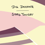 Dig Deeper 'Stars Tonight' EP artwork