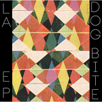 LA EP by Dog Bite (EP)