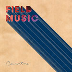 'Commontime' by Field Music (Album)