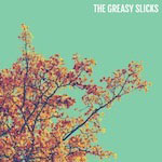 The Greasy Slicks album cover