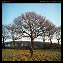 Jim Ghedi 'A Hymn For Ancient Land' album cover