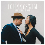 'Georgica Pond' by Johnnyswim (Album)