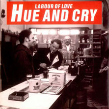 Hue & Cry's Labour Of Love single cover
