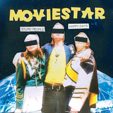 'Stupid People/Happy Days' by Moviestar (Album)