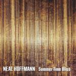 Neal Hoffmann 'Summer Time Bliss' cover