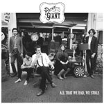 'All That We Had, We Stole' by Patch & The Giant (Album)