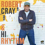 'Robert Cray & Hi Rhythm' by Robert Cray (Album)
