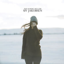 'The Nordic Mellow' by Siv Jakobsen (Album)