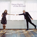 'So Familiar' by Steve Martin & Edie Brickell (Album)