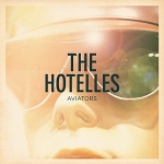 The Hotelles – Aviators/Ruins