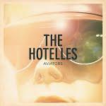 The Hotelles – Aviators/Ruins
