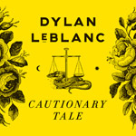 Dylan LeBlanc 'Cautionary Tale' album cover