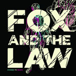Stoned To Death by Fox And The Law (Album)