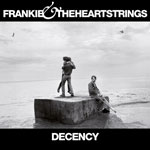 'Decency' by Frankie & The Heartstrings (Album)