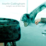 Tonight, We All Swim Free by Martin Callingham