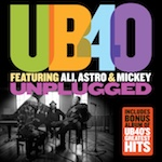 'Unplugged & Greatest Hits' by UB40 feat Ali, Astro & Mickey (Album)