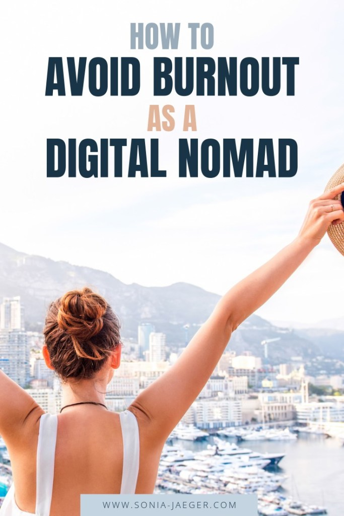 How to avoid burnout as a digital nomad