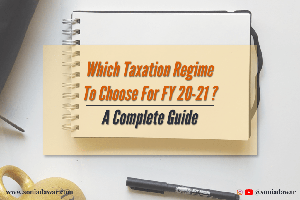 Taxation regime for 20-21