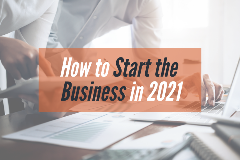 Read more about the article A 10-Step Guide: How to Start Your Own Business in 2021
