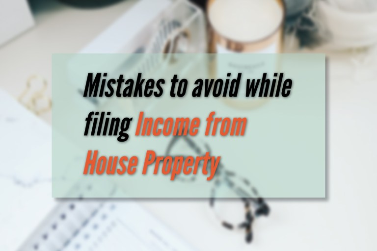 Read more about the article Mistakes to avoid while filing Income from House Property