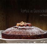 Torta soffice al Cioccolato con Frutta Secca