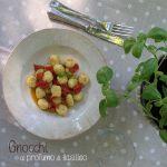 Gnocchi al profumo di Basilico e Pomodorini