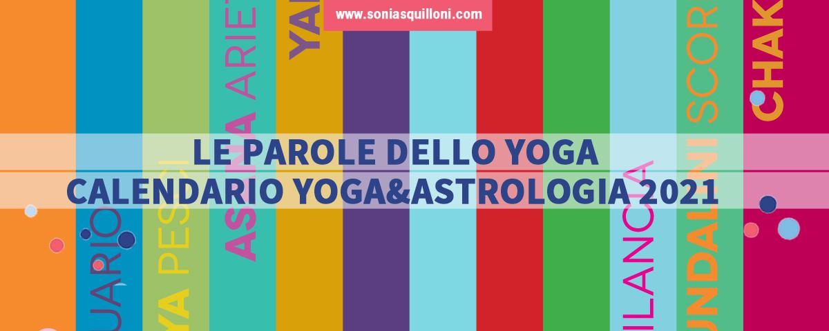 Calendario yoga&astrologia 2021 Le parole dello yoga