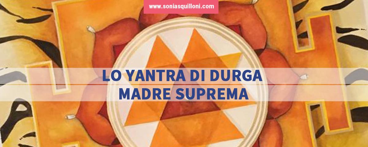 Yantra di Durga: la Madre Suprema che risolve i conflitti