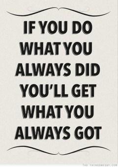 always did
