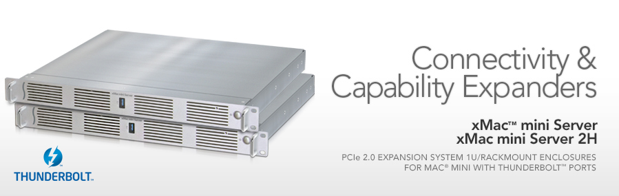 xMac mini Server: PCIe 2.0 Expansion System/1U Rackmount Enclosure for Mac mini with Thunderbolt Ports